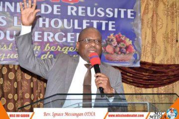 Togo : Apôtre Ignace MESSANGAN OTAH « Ta réussite c'est maintenant ! »